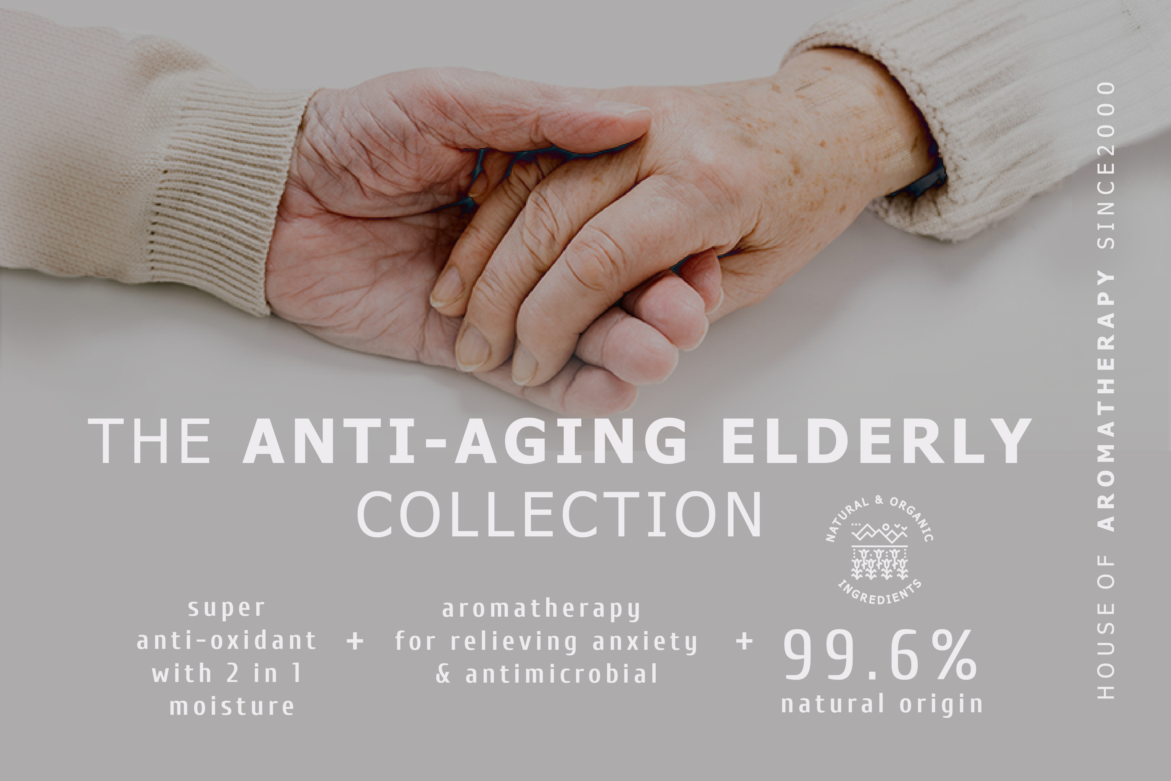 THE ANTI-AGING ELDERLY COLLECTION